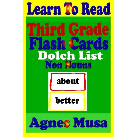 Third Grade Flash Cards: Dolch List Non Nouns -