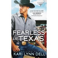 Fearless in Texas