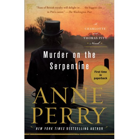 Murder on the Serpentine : A Charlotte and Thomas Pitt
