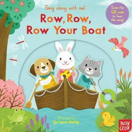 Sing Along With Me! Row Row Row Your Boat (Board book)