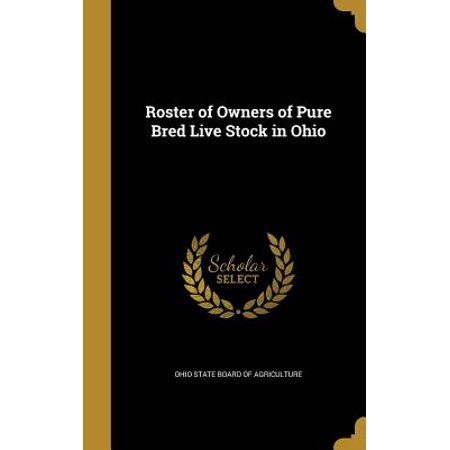 - Roster of Owners of Pure Bred Live Stock in Ohio