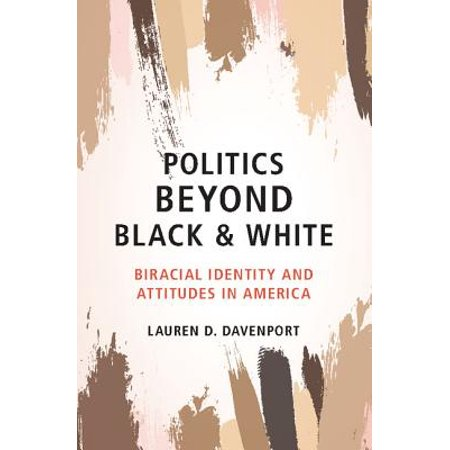 Politics Beyond Black and White