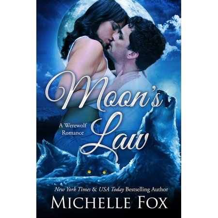 Moon's Law (New Moon Wolves ~ Bite of the Moon ~ BBW Werewolf Romance) - eBook](Werewolf And Girl)