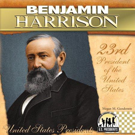 Benjamin Harrison : 23rd President of the United
