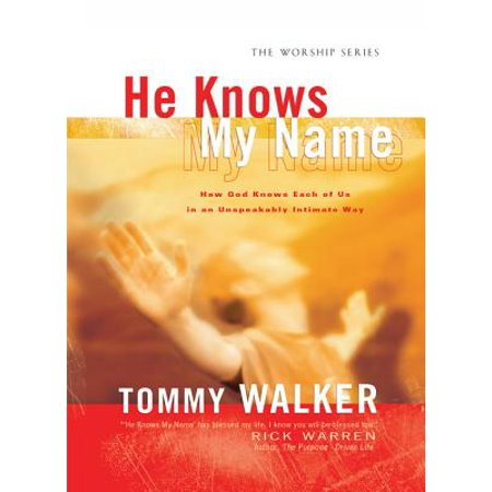 He Knows My Name (The Worship Series) - eBook
