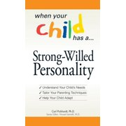 When Your Child Has a Strong-Willed Personality - eBook