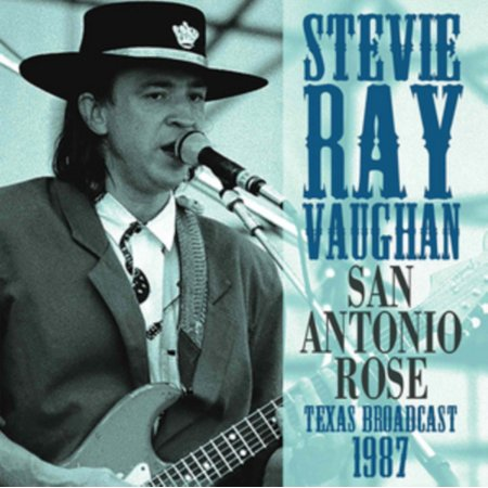 STEVIE RAY VAUGHAN - SAN ANTONIO ROSE