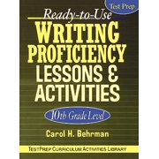 Ready-To-Use Writing Proficiency Lessons & Activities : 10th Grade Level