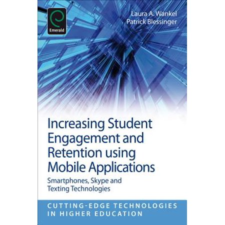 Increasing Student Engagement and Retention Using Mobile Applications - (Use Of Mobile Devices In Higher Education)