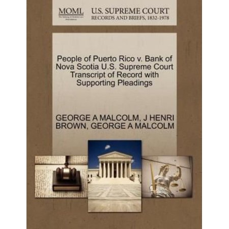 People Of Puerto Rico V  Bank Of Nova Scotia U S  Supreme Court Transcript Of Record With Supporting Pleadings