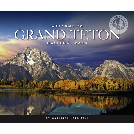 Welcome to Grand Teton National Park ()