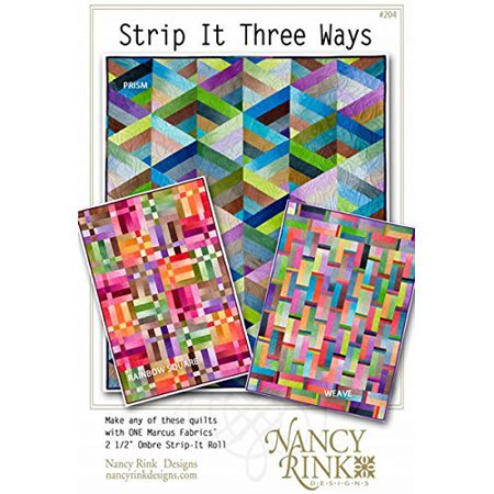 Strip it Three Ways Quilt Patterns from Nancy Rink Designs Prism, Rainbow, (Pumpkin Quilt Pattern)