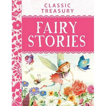 Classic Treasury Fairy Stories : A Perfect Story Time Book to Read to Young (Young Reading Gift Books)