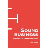 Sound Business : The Reality of Chinese Characters