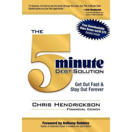 The 5 Minute Debt Solution  Get Out Fast   Stay Out Forever