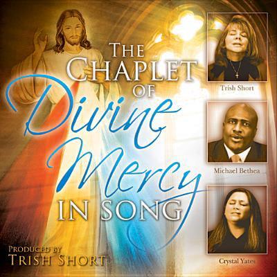 The Chaplet of Divine Mercy in Song (Audiobook)