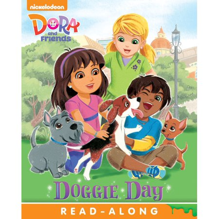 Doggie Day Read-Along Storybook (Dora and Friends) - eBook - Doggie Day Camp