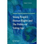 Ius Gentium: Comparative Perspectives on Law and Justice: Young People's Human Rights and the Politics of Voting Age (Paperback)