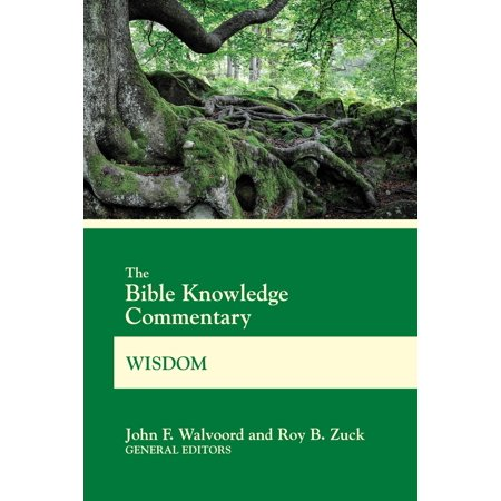 The Bible Knowledge Commentary Wisdom - eBook