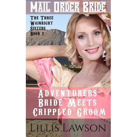 Adventurers Bride Meets Crippled Groom - eBook
