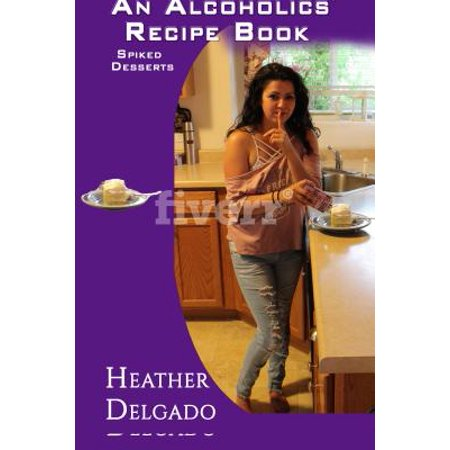 An Alcoholics' Recipe Book - eBook for $<!---->
