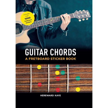 Virtual Guitar Chords - Guitar Chords: A Fretboard Sticker Book