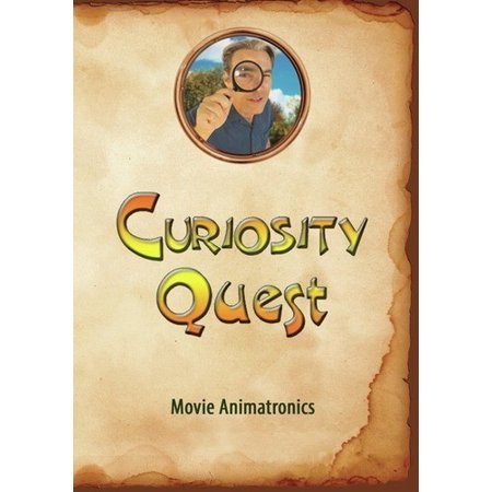 Curiosity Quest: Movie Animatronics (DVD)](Animatronics Kits)