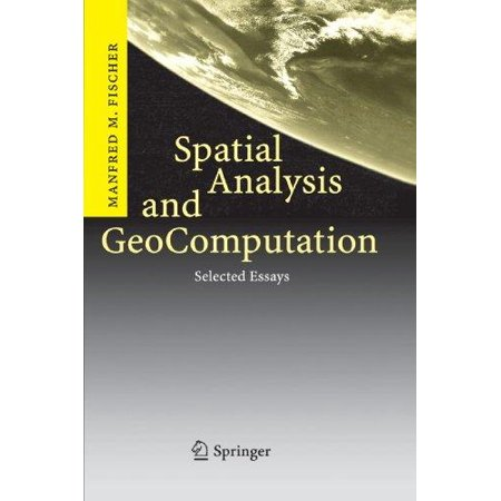 Spatial Analysis and GeoComputation: Selected Essays - image 1 de 1