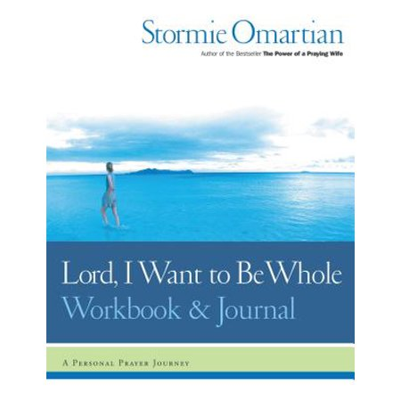 Lord, I Want to Be Whole Workbook and Journal : A Personal Prayer - The Lords Prayer For Kids