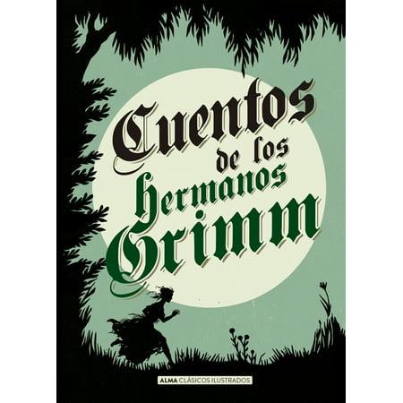 Cuentos de los hermanos Grimm (Los Cuentos De Juana Alvaro Cepeda Samudio)