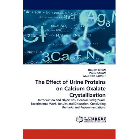 The Effect of Urine Proteins on Calcium Oxalate