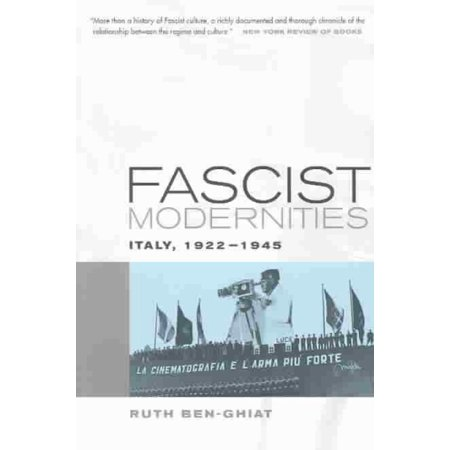 Fascist Modernities: Italy, 1922-1945