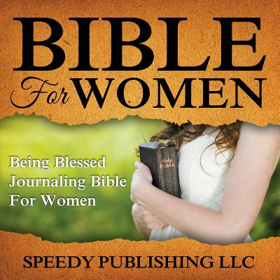 Bible for Women : Being Blessed Journaling Bible for