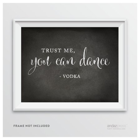 Trust Me, You Can Dance - Vodka Vintage Chalkboard Wedding Party Signs - Vintage Halloween Dance Party