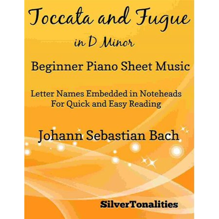 Toccata and Fugue in D Minor Beginner Piano Sheet Music -