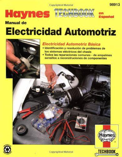 AUTOMOTIVE ELECTRICAL MANUAL SPANISH 0 by Haynes Manuals N. America%2C Inc.