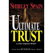Ultimate Trust - (Book 2 of 6 in the dark and chilling Jewels Trust M.U.R.D.E.R. Series) - eBook