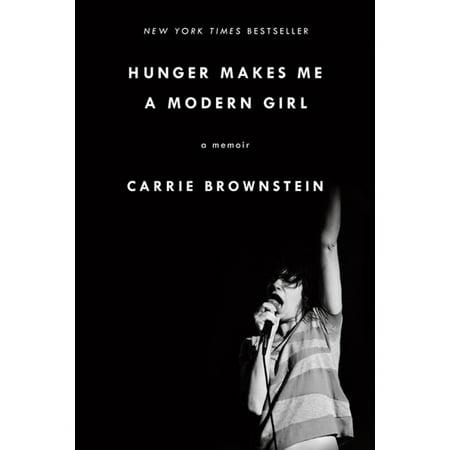 Hunger Makes Me a Modern Girl - eBook (Hunger Makes Me A Modern Girl Synopsis)