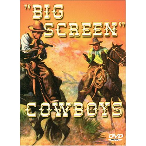 Big Screen Cowboys by