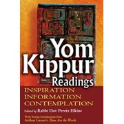 Yom Kippur Readings: Inspiration, Information and Contemplation - eBook