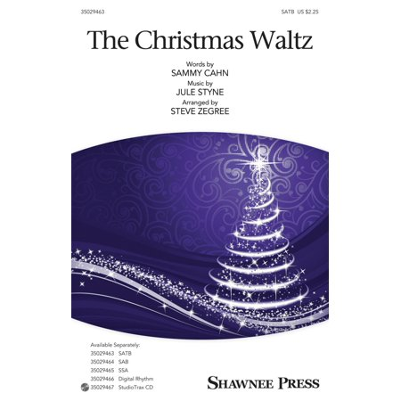 Christmas Shawnee Press - Shawnee Press The Christmas Waltz SATB arranged by Steve Zegree