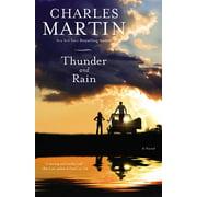 Thunder and Rain : A Novel
