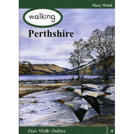 Walking Perthshire (Best Walks In Perthshire)