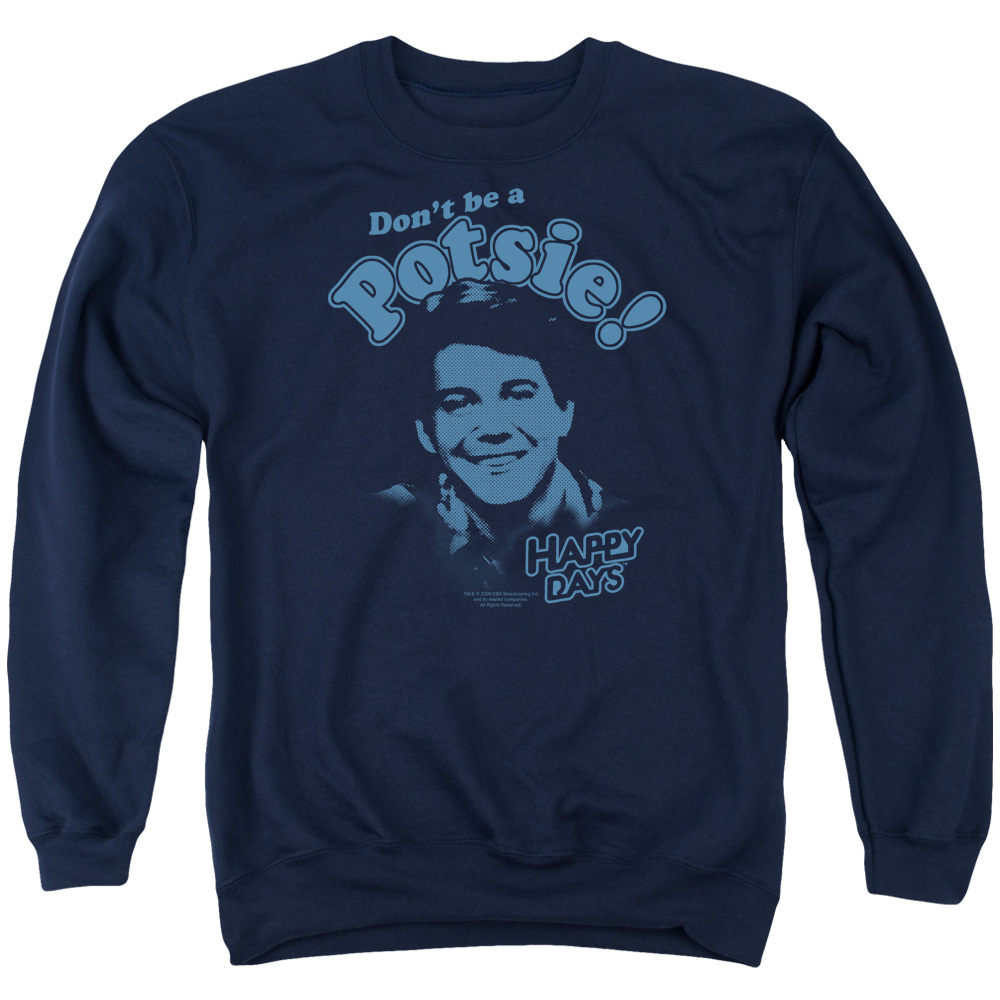 Happy Days Don't Be A Potsy Mens Crewneck Sweatshirt