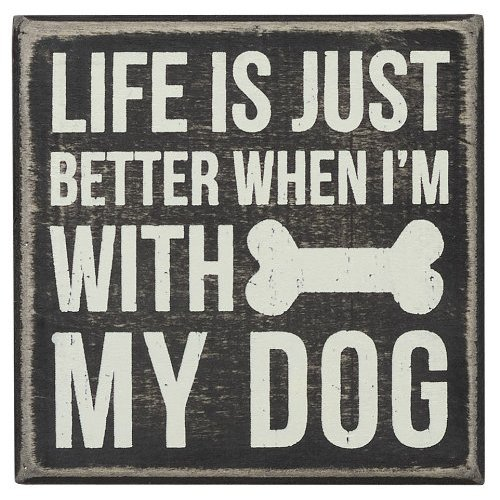 Primitives by Kathy Square Box Sign, 4-Inch, With My Dog