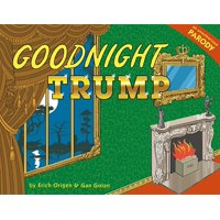 Goodnight Trump : A Parody (Hardcover)