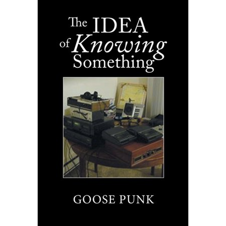 The Idea of Knowing Something - - Something Blue Ideas