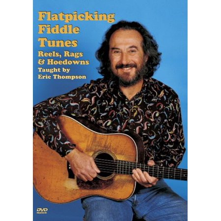 Flatpicking Fiddle Tunes Reels, Rags and Hoedowns (DVD)