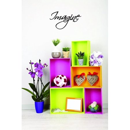 Custom Decals Imagine Wall Art Size 16 X 40 Inches Color Black