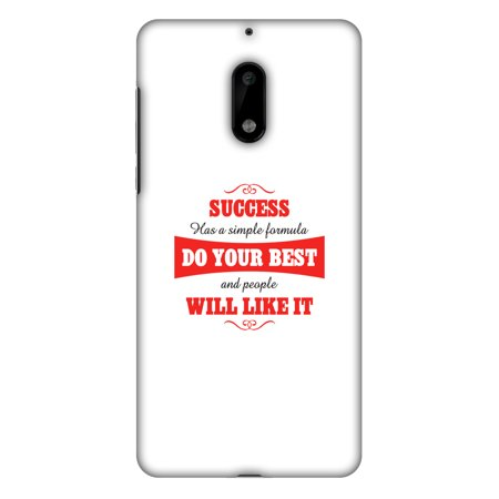 Nokia 6 Case - Success Do Your Best, Hard Plastic Back Cover. Slim Profile Cute Printed Designer Snap on Case with Screen Cleaning